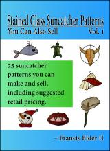 Stained Glass Suncatcher Patterns You Can Also Sell Vol. 1